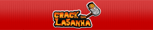 Banner do Crack com Lasanha