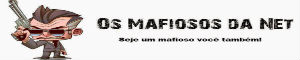 Banner do Os mafiosos da net