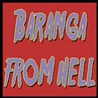 Baranga From Hell - O Filme