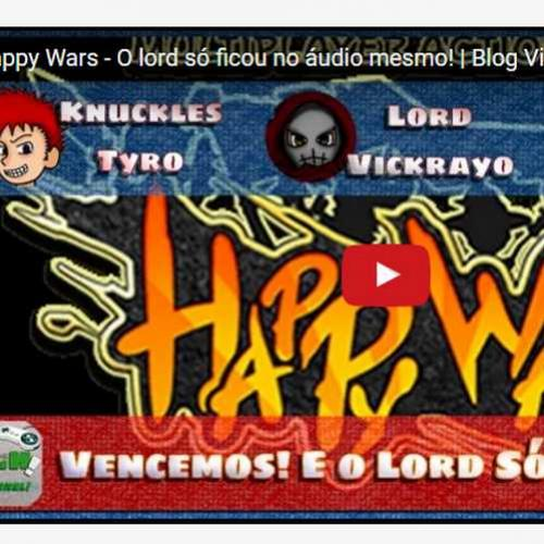 Novo vídeo! Partidinha de Happy Wars com e sem o Lord!