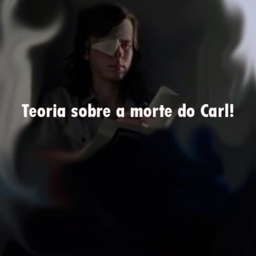 Teoria sobre a morte do Carl