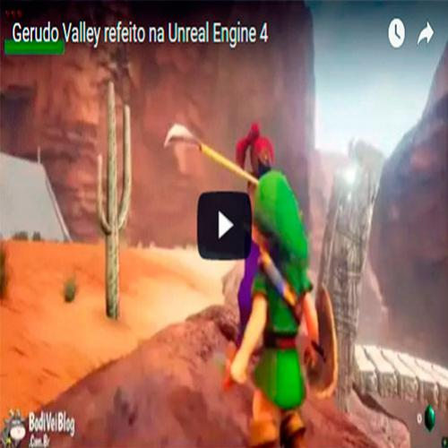 Gerudo Valley refeito na Unreal Engine 4