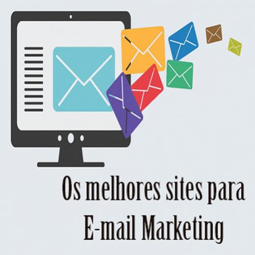 Os melhores sites para E-mail Marketing
