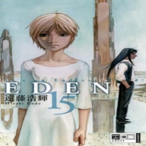 Manga Eden: Its an Endless World: Volume 15 (Capítulos 98-104)