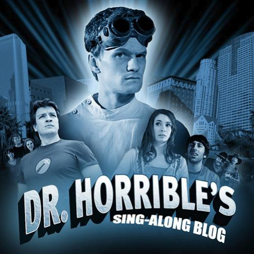 Thunder Dicas: Dr. Horrible's Sing-Along Blog