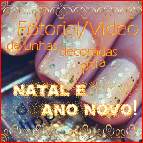 FOTORIAL/VIDEO DE UNHAS DECORADAS PARA O NATAL E ANO NOVO!