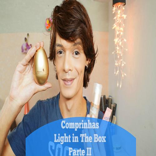 Comprinhas no Light in The Box – Parte II