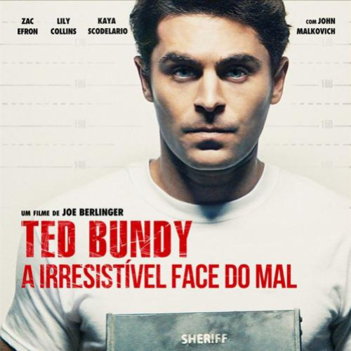 Ted Bundy: A Irresistível Face do Mal – serial killer sedutor
