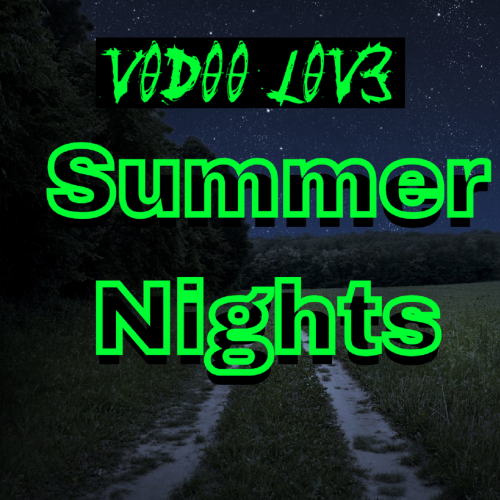V00D00 l0V3 - Summer Nights